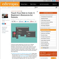 Teach Your Kids to Code: 6 Beginner's Resources for Parents