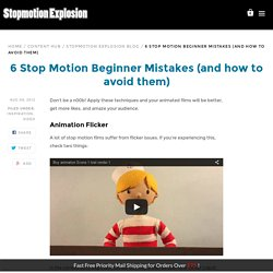 6 Stop Motion Beginner Mistakes (and how to avoid them)