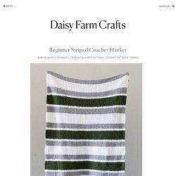 Beginner Striped Crochet Blanket