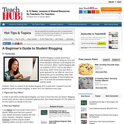 A Beginner's Guide to Student Blogging