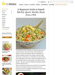 A Beginner's Guide to Superb Stir-Fry: Quick, Healthy Meals from a Wok