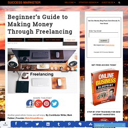Beginner's Guide to Making Money Through Freelancing