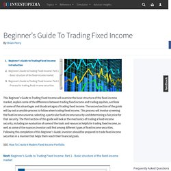 Beginner's Guide to Trading Fixed Income: Introduction