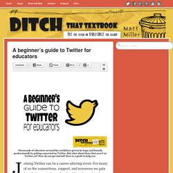 A beginner's guide to Twitter for educators
