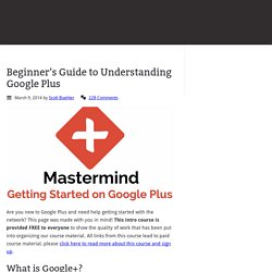 Beginner's Guide to Understanding Google Plus