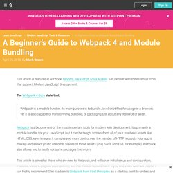 A Beginner's Guide to Webpack 4 and Module Bundling