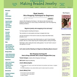 Beginner Wire Wrapping Techniques for Making Wire Jewelry!