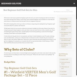 Best Beginner Golf Club Sets for Men