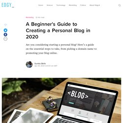 A Beginners Guide to Creating Your Personal Blog in 2020