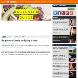 Beginners Guide to Eating Clean
