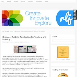 Beginners Guide to Gamification for Teaching and Learning -