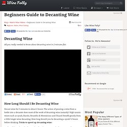 Beginners Guide to Decanting Wine