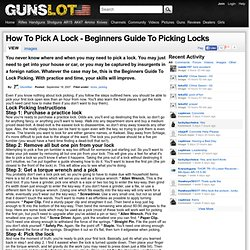 How To Pick A Lock - Beginners Guide To Picking Locks | Guns Lot