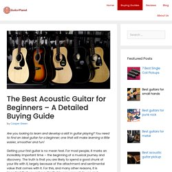 The Best Acoustic Guitar for Beginners – A Detailed Buying Guide - Guitorplanet