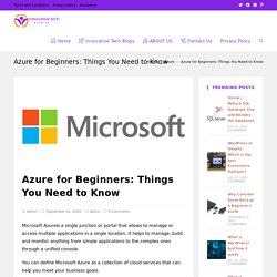 Azure for Beginners: Things You Need to Know