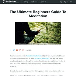The Ultimate Beginners Guide To Meditation