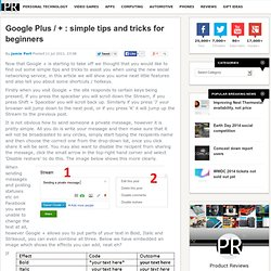 Google Plus / + : simple tips and tricks for beginners