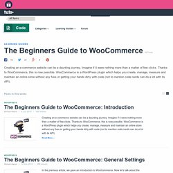 The Beginners Guide to WooCommerce - Tuts+ Code Tutorials