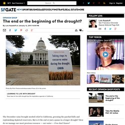 The end or the beginning of the drought? - Opinion Shop