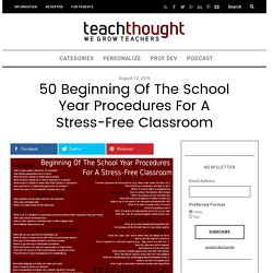 50 Beginning Of The School Year Procedures For A Stress-Free Classroom -