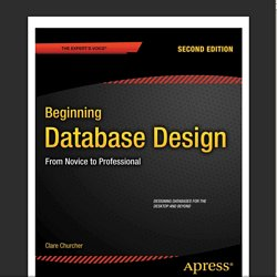 Beginning Database Design - From Novice to Professional 2nd ed. - C. Churcher (Apress, 2012) [eCV] WW.pdf