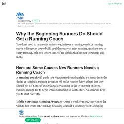 Why the Beginning Runners Do Should Get a Running Coach