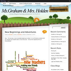New Beginnings and Adventures | Ms. Graham's and Mrs. Holden's Class Blog