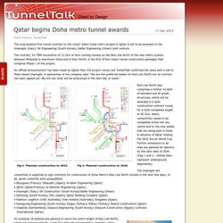 Qatar begins Doha metro tunnel awards - TunnelTalk