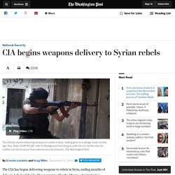 (2013) CIA begins weapons delivery to Syrian rebels
