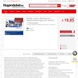 BILDER- Lexikon Mechatronik + Begriffserklaerungen fuer Technik-Einsteiger (Software), Markus Wagner