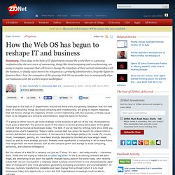 How the Web OS has begun to reshape IT and business | Enterprise