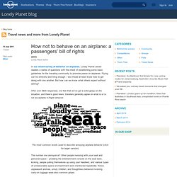 How not to behave on an airplane: a passengers' bill of rights – Lonely Planet blog