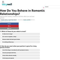 How Do You Behave in Romantic Relationships?