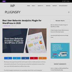 Best User Behavior Analytics Plugin for WordPress in 2020