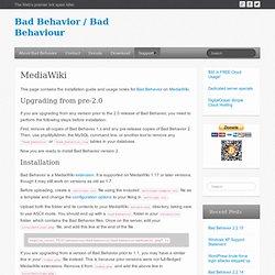 Bad Behavior / Bad Behaviour