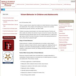 Violent Behavior in Children and Adolescents