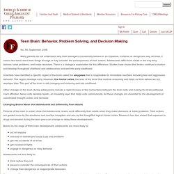 Teen Brain: Behavior, Problem Solving, and Decision Making