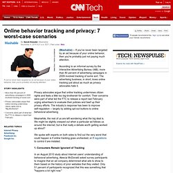 Online behavior tracking and privacy: 7 worst-case scenarios