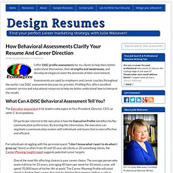 Why Behavioral Assessments help in career marketing | Solutions from Design Resumes & Thoughts from Julie Walraven