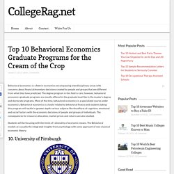 Top 10 Behavioral Economics Graduate Programs for the Cream of the Crop