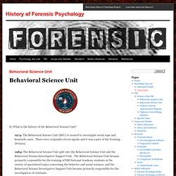 Behavioral Science Unit | History of Forensic Psychology