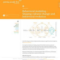 Behavioral modeling - Shaping cultural change and behavioral evolution - Putting people first
