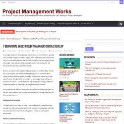 7 Behavioral Skills Project Managers Should Develop
