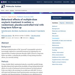 Behavioral effects of multiple-dose oxytocin treatment in autism: a randomized, placebo-controlled trial with long-term follow-up