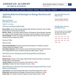 Applying Behavioral Strategies to Energy Decisions and Behaviors - American Academy of Arts & Sciences