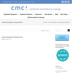 Behavioral Strategies for Coping with Stress - CMC