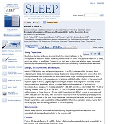 Behaviorally Assessed Sleep and Susceptibility to the Common Cold