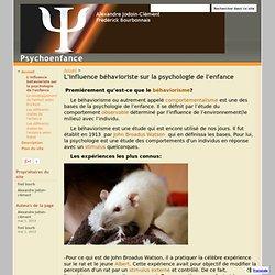 L'influence béhavioriste sur la psychologie de l'enfance - Psychoenfance