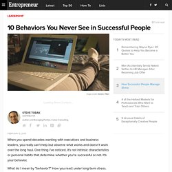 10 Behaviors You Never See in Successful People