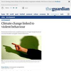 Climate change linked to violent behaviour